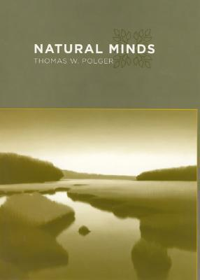 Natural Minds  by  Thomas W. Polger