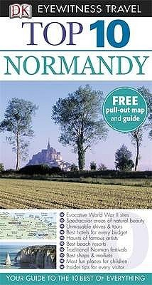 Top 10 Normandy (Dk Eyewitness Top 10 Travel Guide)  by  Fiona Duncan