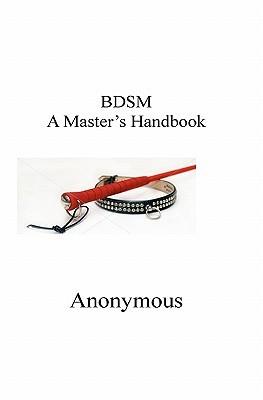 A Masters Handbook Dbsm  by  John Smith