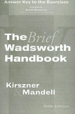 Exercises Answer Key for Kirszner/Mandells The Brief Wadsworth Handbook, 5th  by  Laurie G. Kirszner