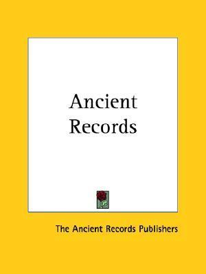 Ancient Records  by  The Ancient Records Publishers