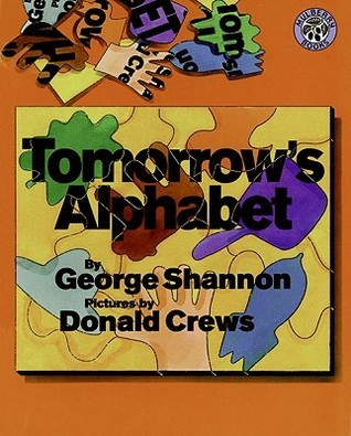 Tomorrows Alphabet  by  George Shannon