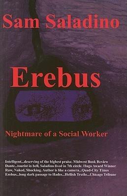 Erebus: Nightmare of a Social Worker Samuel Saladino