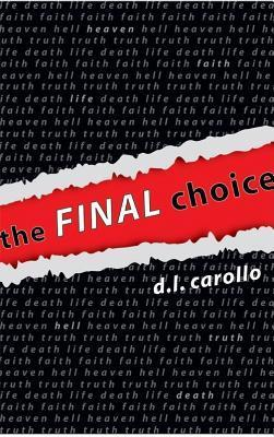 The Final Choice  by  D.L. Carollo
