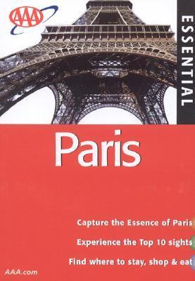 AAA Essential Paris, 6th Edition  by  The American Automobile Association