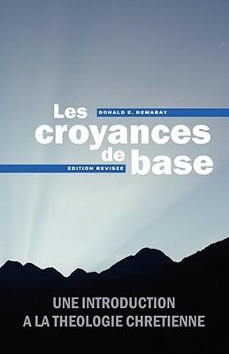 Croyances de Base  by  Donald E. Demaray