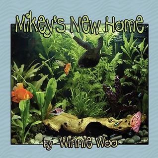 Mikeys New Home Winnie Woo