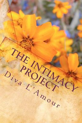 The Intimacy Project  by  Diva LAmour