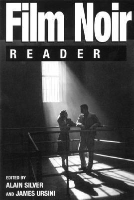 Film Noir Reader Alain Silver