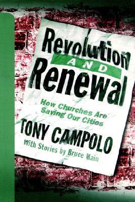 Revolution & Renewal Tony Campolo