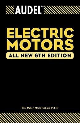 Audel Electric Motors  by  Rex  Miller