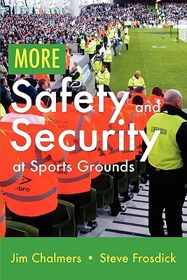 More Safety and Security at Sports Grounds Jim Chalmers