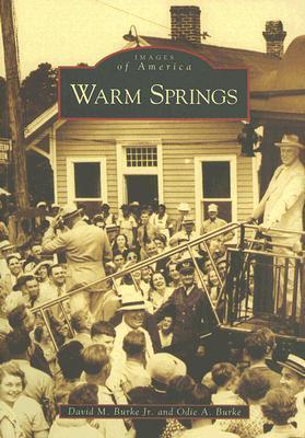 Warm Springs  by  David M. Burke