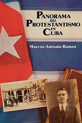 Panorama del Protestantismo  by  Marcos Antonio Ramos