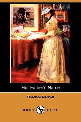 Her Fathers Name Florence Marryat