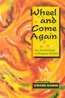 Wheel & Come Again  by  Opal Palmer Adisa