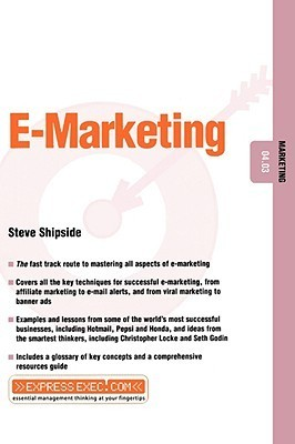 E-Marketing: Marketing 04.03  by  Steve Shipside