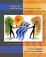 Blackboard, Student Access Kit, Family Law and Practice for Family Law and Practice: The Paralegals Guide Grace A. Luppino