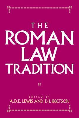 The Roman Law Tradition A.D.E. Lewis