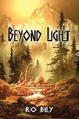 Beyond Light  by  Ro Bily