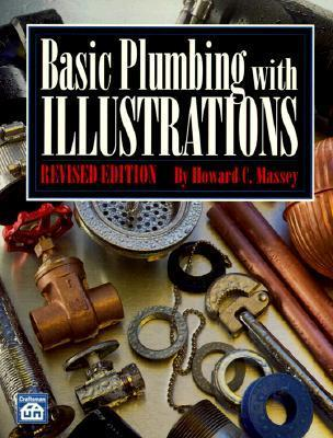 Basic Plumbing with Illustrations  by  Howard C. Massey