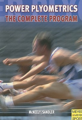 Power Plyometrics: The Complete Program Edward McNeely
