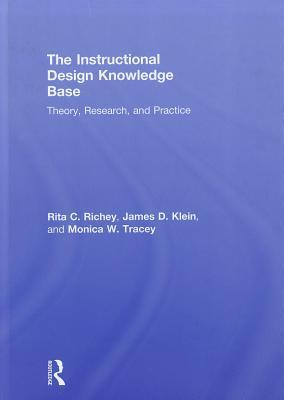 The Instructional Design Knowledge Base: Theory, Research, and Practice  by  Rita C. Richey