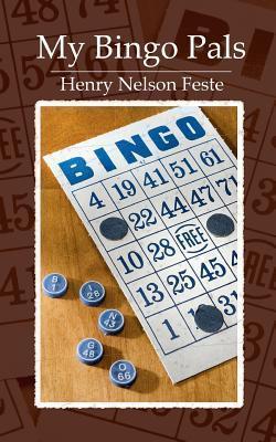 My Bingo Pals Henry Nelson Feste