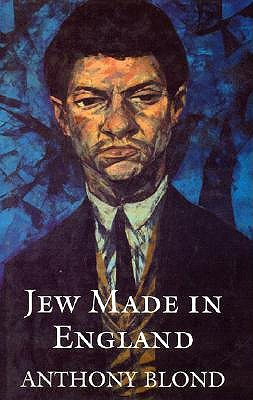Jew Made in England Anthony Blond