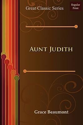 Aunt Judith Grace Beaumont
