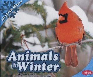 Animals in Winter Martha E.H. Rustad