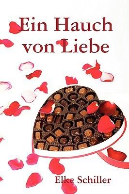 Ein Hauch Von Liebe  by  Elke Schiller