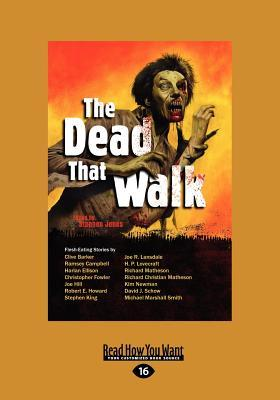 Dead That Walk: Zombie Stories (Large Print 16pt)  by  Stephen Jones