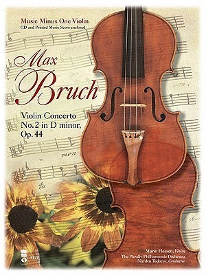 Bruch Violin Concerto No. 2 in D Minor, Opus 44 [With CD (Audio)] Max Bruch