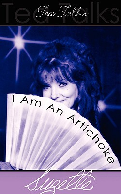 I Am an Artichoke  by  Suzette