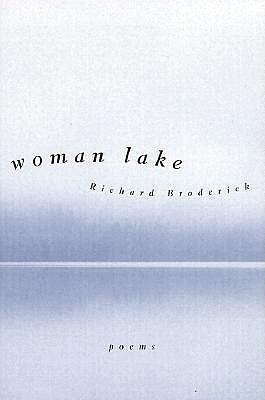 Woman Lake Richard Broderick