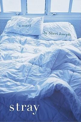 Stray: A Novel Sheri Joseph