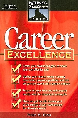 Career Excellence Peter M. Hess