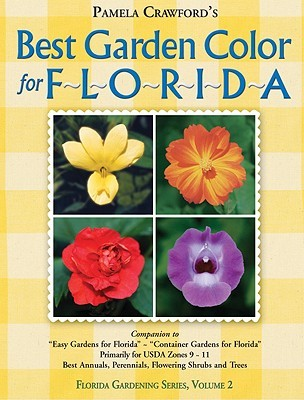 Best Garden Color for Florida: 2 Pamela Crawford