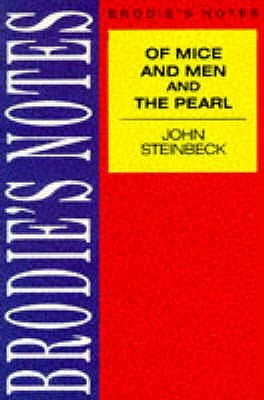 Brodies Notes on John Steinbecks Of Mice and Men and The Pearl Graham Handley