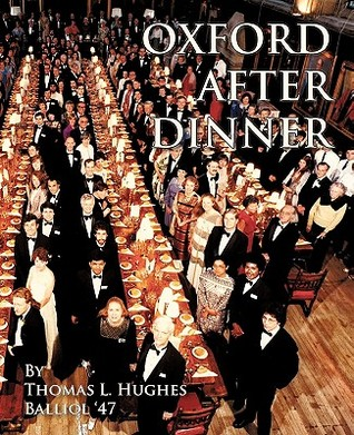 Oxford After Dinner  by  Thomas L. Hughes