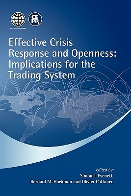 Effective Crisis Response and Openness: Implications for the Trading System  by  Simon J. Evenett