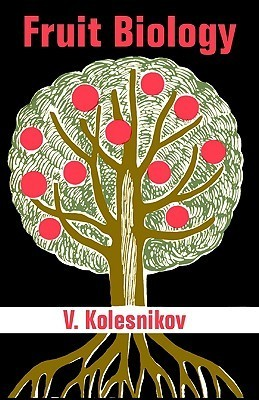 Fruit Biology V. Kolesnikov