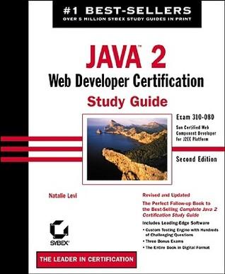 Java 2: Web Developer Certification Study Guide: Exam 310-080 Natalie Levi