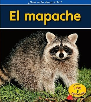 El Mapache = Raccoons  by  Patricia Whitehouse