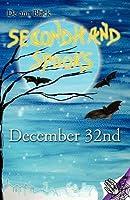Secondhand Spooks: December 32nd  by  De-ann Black