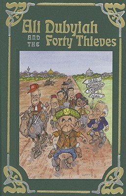 Ali Dubyiah and the Forty Thieves: A Contemporary Fable John Egerton