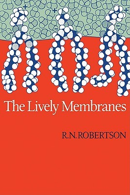 Lively Membranes  by  R.N. Robertson