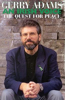 An Irish Voice: The Quest for Peace  by  Gerry Adams