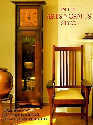 In the Arts and Crafts Style Barbara Mayer